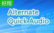 Alternate Quick Audio下载